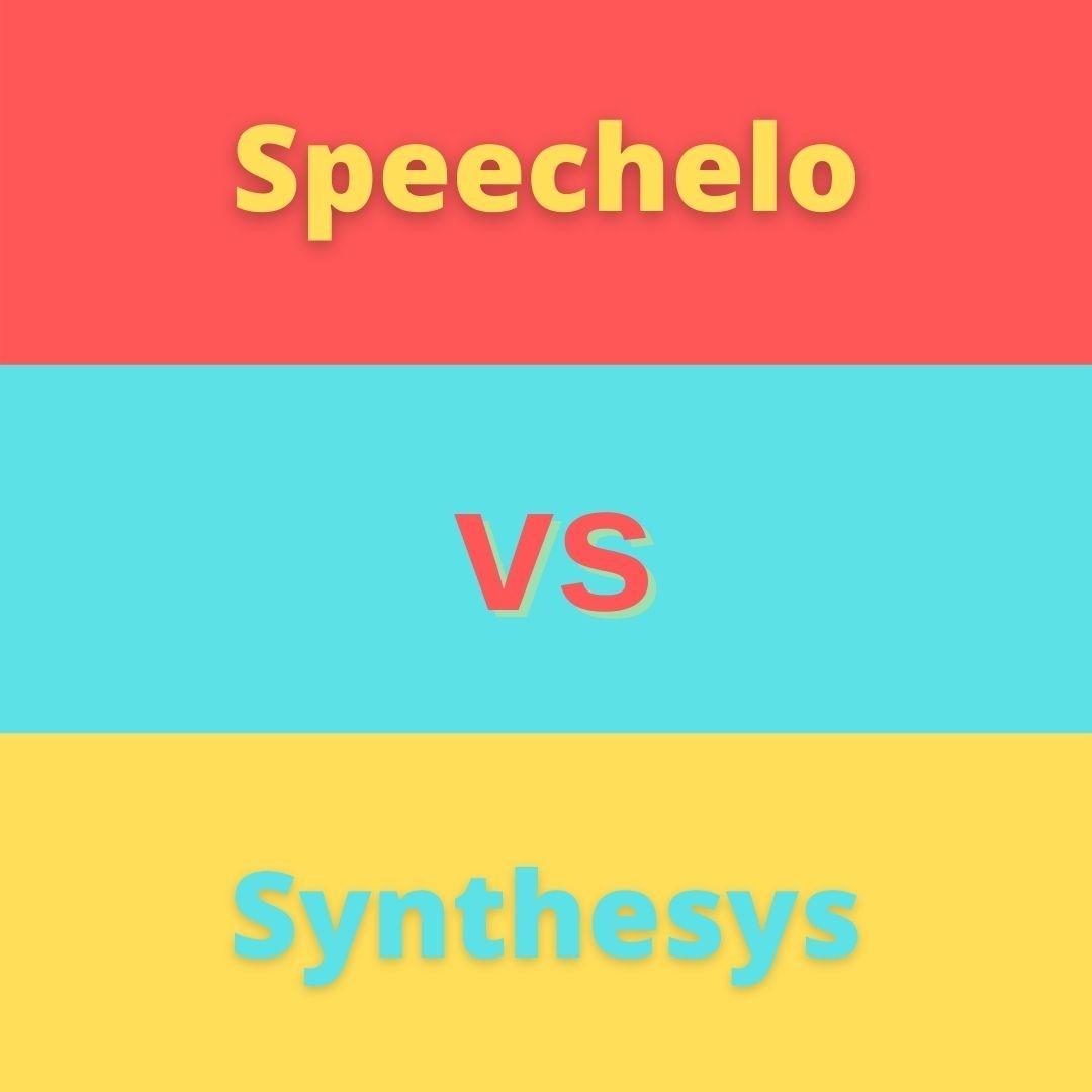 Speechelo vs synthesys